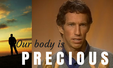 Our Body is Precious